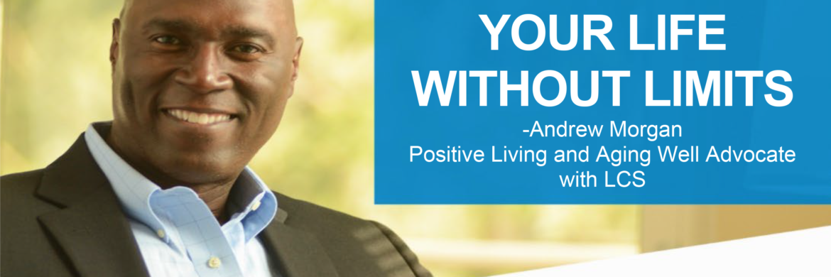 Andrew Morgan Your Life without Limit Webinar