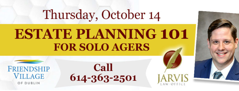 Estate Planning for Solo Agers